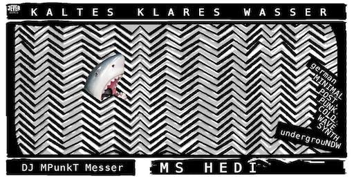 KALTES KLARES WASSER! mit DJ MPunkT MESSER