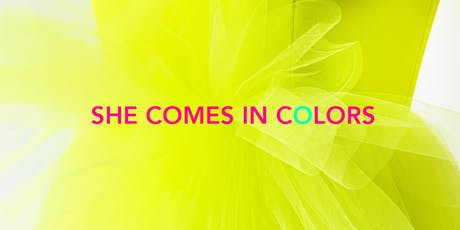 She Comes in Colors tickets