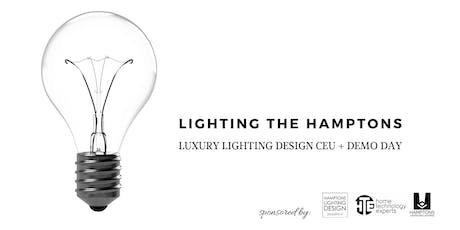 LIGHTING THE HAMPTONS: LUXURY LIGHTING DESIGN CEU + DEMO DAY tickets