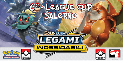 6° League Cup Pokèmon Legami Inossidabili - Salerno