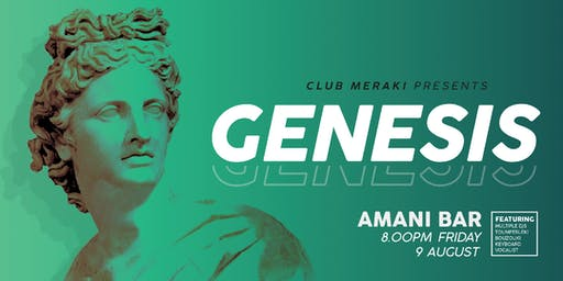 Club Meraki presents Genesis