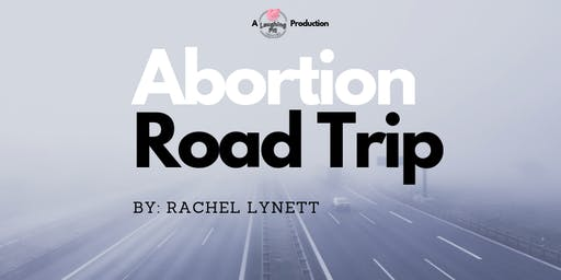 Abortion Road Trip