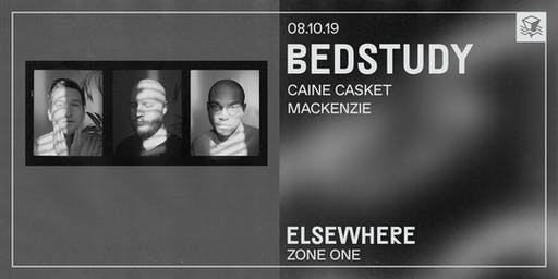 Bedstudy @ Elsewhere (Zone One)