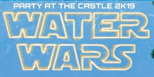 Party at The Castle 2K19 WATER WARS