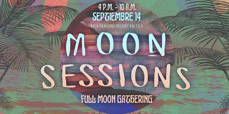 Moon Sessions tickets