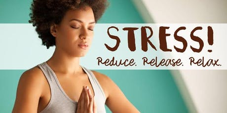 Free Health Seminar: Stress! Reduce. Release. Relax. tickets