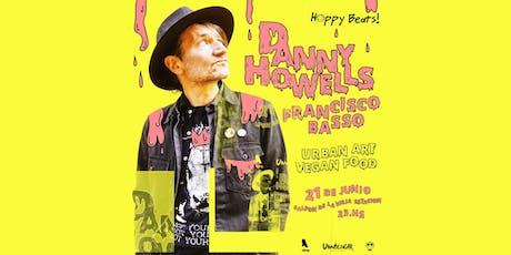 Happy Beats XL - Danny Howells  entradas