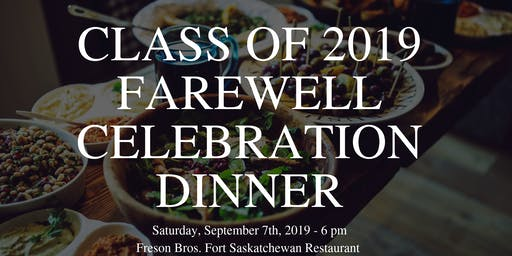 Edmonton Class of 2019 Farewell Dinner