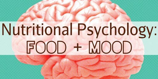 Free Health Seminar: Nutritional Psychology: Food + Mood
