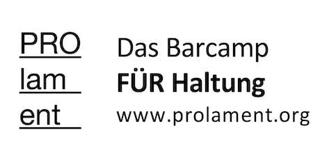 PROlament - das Barcamp FÜR Haltung Tickets