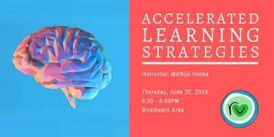 Accelerated Learning Strategies