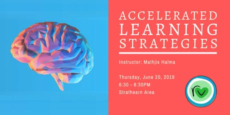 Accelerated Learning Strategies tickets