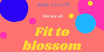 Fit to Blossom