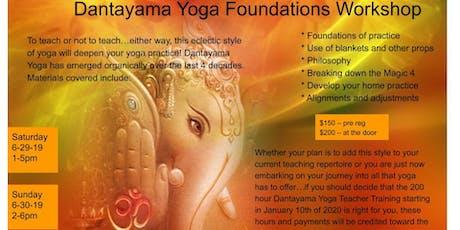 Dantayama Yoga Foundations Workshop tickets