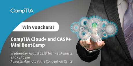 CompTIA Cloud+ and CASP+ Mini Bootcamp tickets