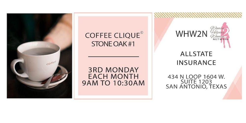 Whw2n Stone Oak Coffee Clique Tickets Multiple Dates Eventbrite