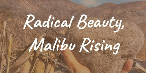 Radical Beauty, Malibu Rising Poetry Reading and Film Screening