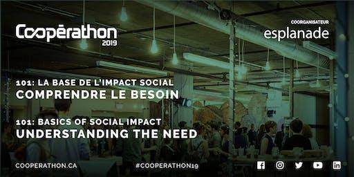 Coopérathon 101- La base de l'impact social : comprendre  le besoin