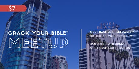 #CrackYourBible Fam Meetup - San Jose, California (Paid Event) tickets