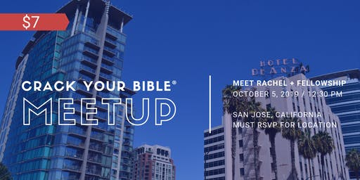 #CrackYourBible Fam Meetup - San Jose, California (Paid Event)