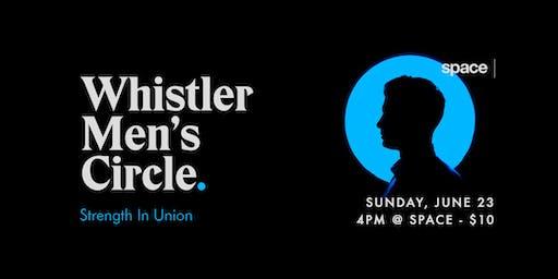 Whistler Men's Circle