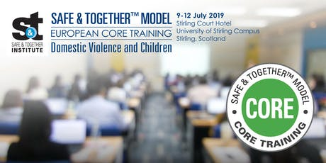 Safe & Together™ Model European CORE Training — Stirling, Scotland tickets