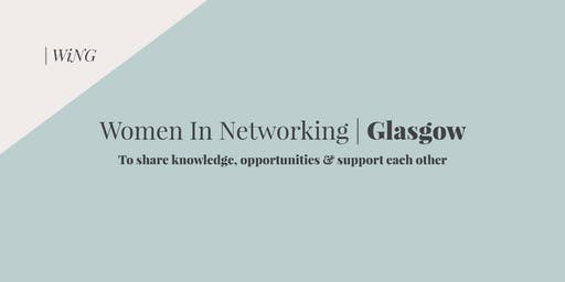 WiNG|Women in Networking Glasgow - September 2019