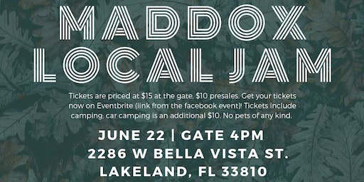 Maddox Local Jam June