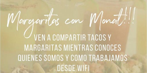 Margaritas con MONAT
