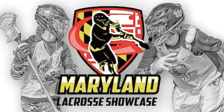 2019 Maryland Lacrosse Showcase - College Coaches Clinic tickets