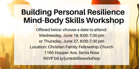 Building Personal Resilience Mind-Body Skills Workshop tickets