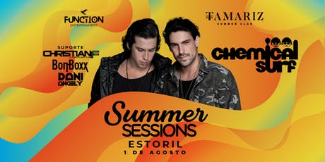 Summer Sessions Estoril | Chemical Surf | Tamariz Summer Club bilhetes