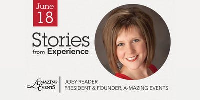 Stories from Experience with Joey Reader - Members & Visitors Welcome