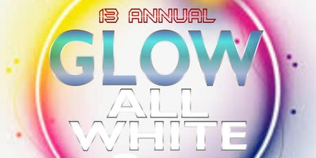 GLOW ALL WHITE tickets