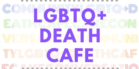 LGBTQ+ Death Cafe tickets