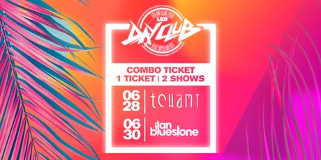 LED DAY CLUB COMBO TICKET (TCHAMI + ILAN BLUESTONE) tickets