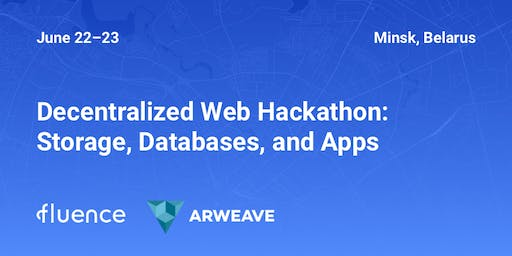 Decentralized Web Hackathon: Storage, Databases, and Apps