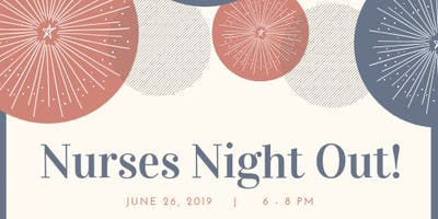 Nurse's Night Out!