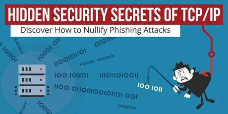 """Learn To """"Catch Phish"""" Using Hidden Cyber Secrets of TCP/IP - Tuesday June 25th at Concordia University Incubator (Austin) by HOPZERO tickets"""