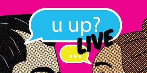 U Up? Live @ Texas Theatre