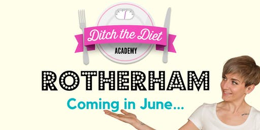 Ditch the Diet Rotherham - Information Evening