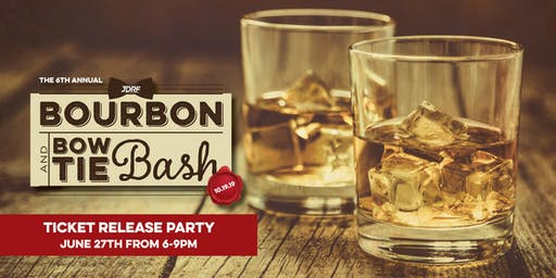 JDRF Bourbon & BowTie Bash EXCLUSIVE Ticket Release Party