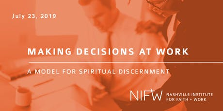 Making Decisions at Work: A Model for Spiritual Discernment tickets