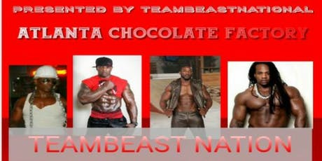 THE ATLANTA CHOCOLATE FACTORY ALL MALE REVUE tickets