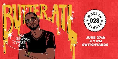 Made in Atlanta 028 - @Butter.ATL tickets