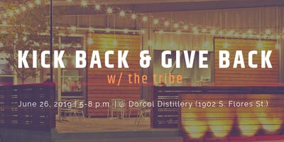Kick Back & Give Back w/ the Tribe