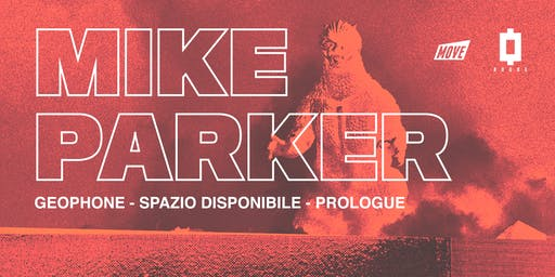 Move X Rouge presents: Mike Parker