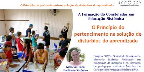 CERTIFICAÇÃO INTERNACIONAL MÓDULO - CONSTELAÇÃO EDUCAÇÃO SISTÊMICA ingressos