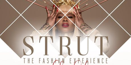 Strut Fashion Experience:  Essence Edition tickets