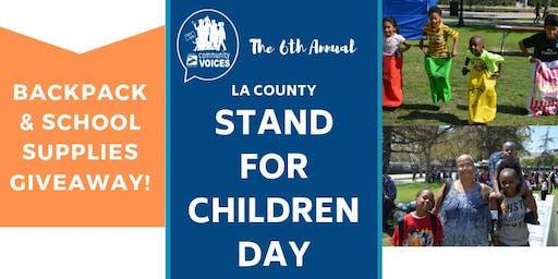 The Sixth Annual Los Angeles County Stand For Children Day/ El Sexto Anual del Condado de Los Angeles El Dia de Defender a Los Ninos de Condado de Los Angeles